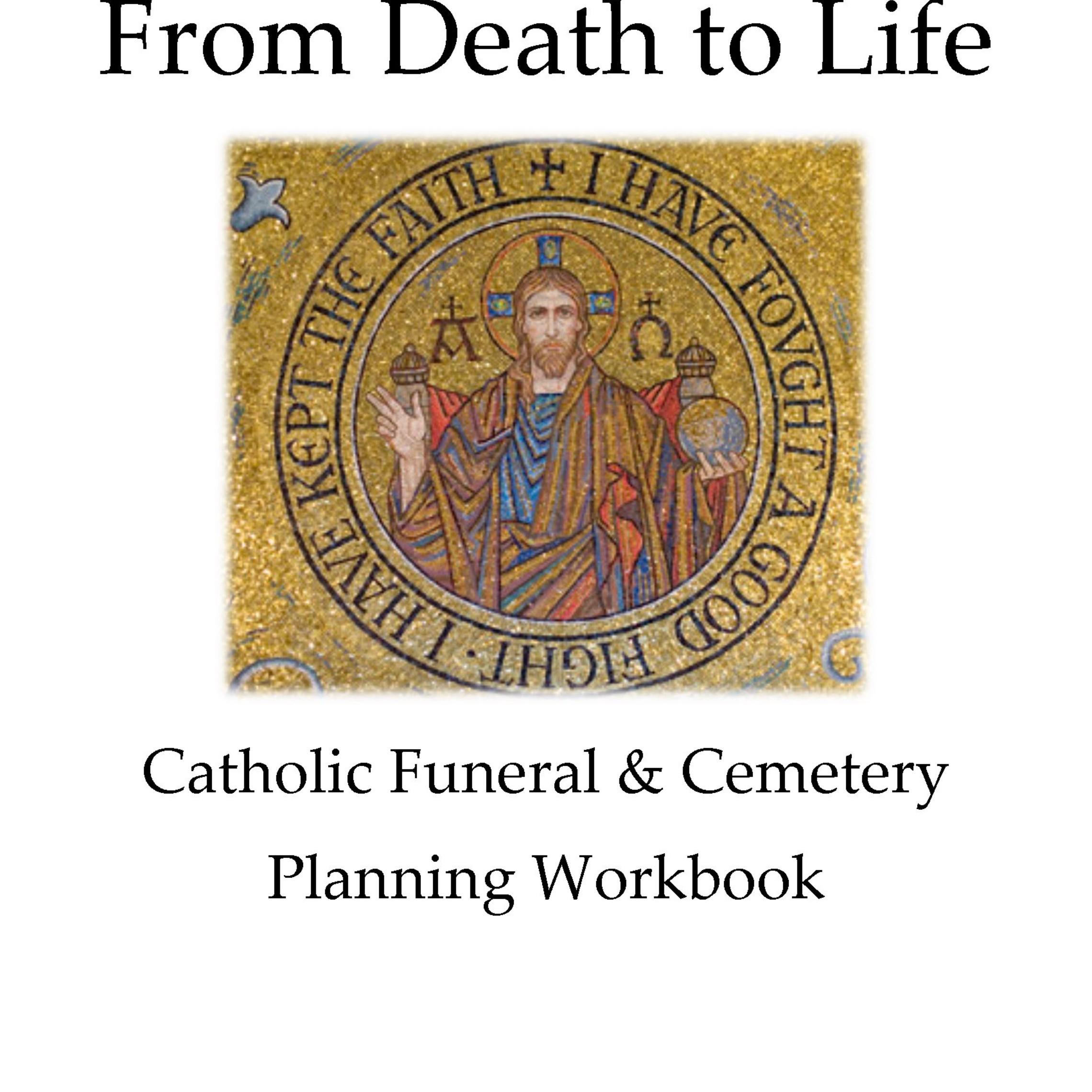 Catholic Funeral Cemetery Planning Workbook Final 1